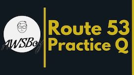 AWS-Solutions-Architect-Associate-Practice-questions-Route53