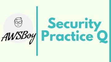 AWS-Practitioner-Practice-questions-Security
