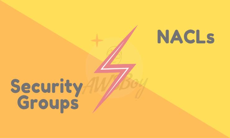 AWS-SecurityGroups-VS-NACLS