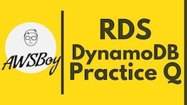 AWS-Solutions-Architect-Associate-Practice-questions-RDS-dynamoDBjpg