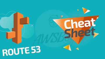 AWS Cheet Sheat – Amazon ROUTE 53